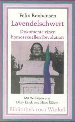 Lavendelschwert: Dokumente einer homosexuellen Revolution