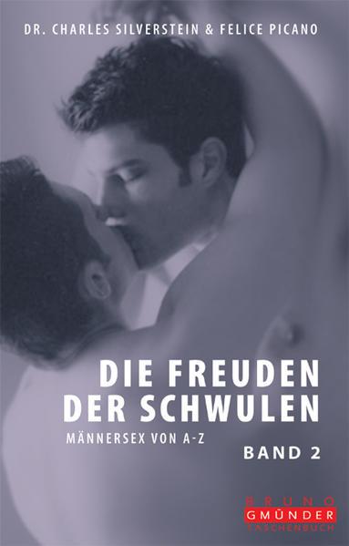 Die Freuden der Schwulen: Band 2. Männersex von L - Z | Bundesamt für magische Wesen