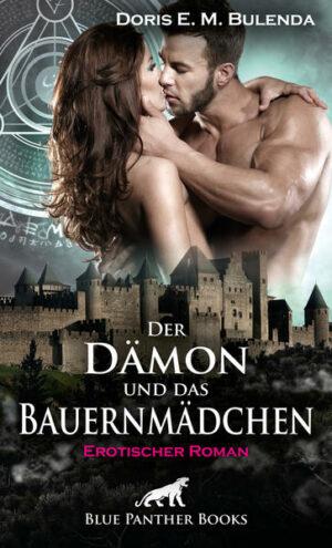 Der Dämon und das Bauernmädchen   Erotischer Roman