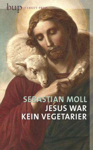 Jesus war kein Vegetarier   Bundesamt für magische Wesen