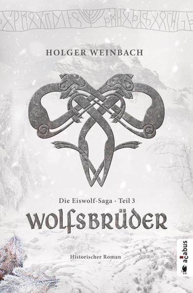 Die Eiswolf-Saga 3: Wolfsbrüder | Bundesamt für magische Wesen