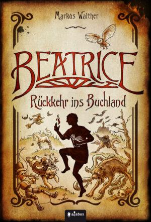 Beatrice - Rückkehr ins Buchland | Bundesamt für magische Wesen