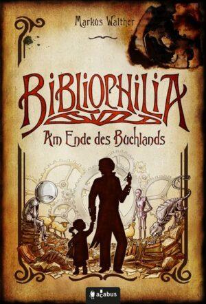 Bibliophilia. Am Ende des Buchlands | Bundesamt für magische Wesen