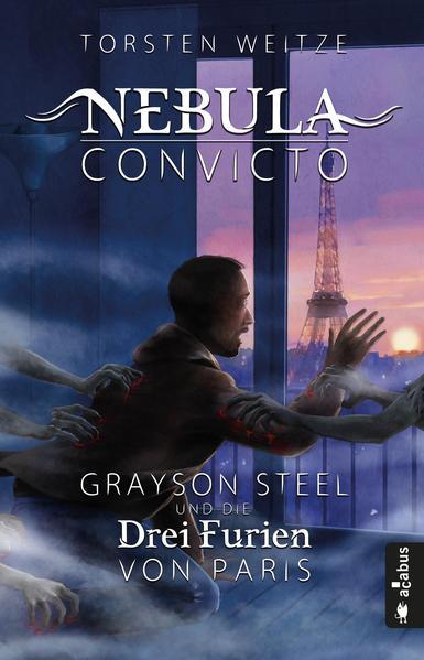 Nebula Convicto. Grayson Steel und die Drei Furien von Paris | Bundesamt für magische Wesen