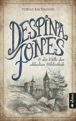 Despina Jones und die Fälle der okkulten Bibliothek | Bundesamt für magische Wesen