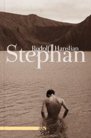 Stephan: Fragment einer Leidenschaft