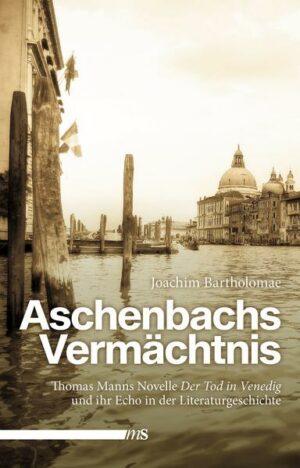 Aschenbachs Vermächtnis