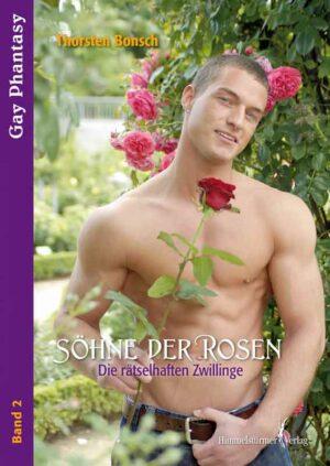 Söhne der Rosen 2: Die rätselhaften Zwillinge