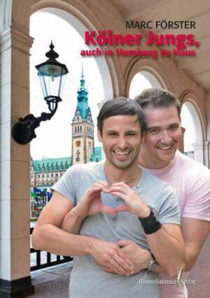 Kölner Jungs, auch in Hamburg zu Haus