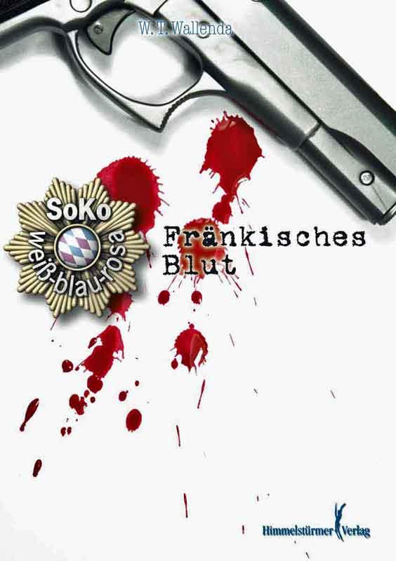Soko weiß-blau-rosa: Fränkisches Blut   Bundesamt für magische Wesen