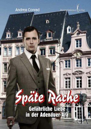 Späte Rache: Gefährliche Liebe in der Adenauer Ära | Bundesamt für magische Wesen