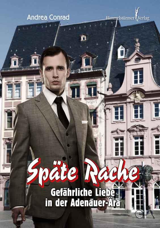 Späte Rache: Gefährliche Liebe in der Adenauer Ära   Bundesamt für magische Wesen