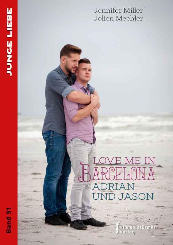 Love me in Barcelona: Adrian und Jason (Junge Liebe)   Bundesamt für magische Wesen