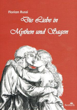 Die Liebe in Mythen und Sagen | Bundesamt für magische Wesen