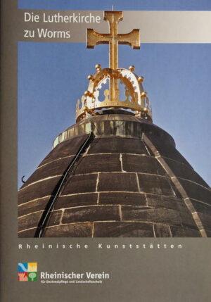 Die Lutherkirche zu Worms   Bundesamt für magische Wesen