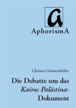 Einblicke in die kontextuelle Palästinensische Theologie Die aktuelle Debatte um das Kairos Palästina-Dokument aus dem Jahr 2009