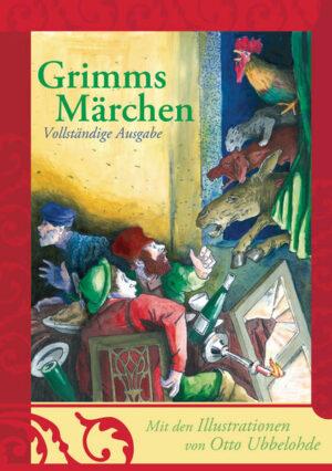 Grimms Märchen - vollständige und illustrierte Ausgabe (gebundene Ausgabe)