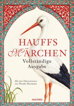 Hauffs Märchen. Vollständige Ausgabe | Bundesamt für magische Wesen
