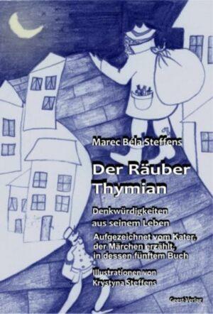 Der Räuber Thymian | Bundesamt für magische Wesen
