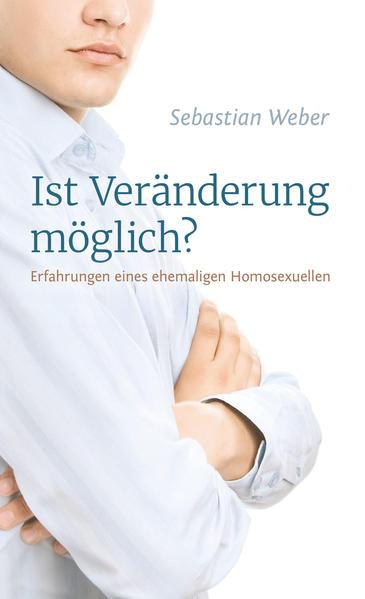 Ist Veränderung möglich? Erfahrungen eines ehemaligen Homosexuellen   Bundesamt für magische Wesen