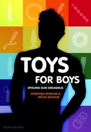 Toys for Boys: Spielend zum Orgasmus
