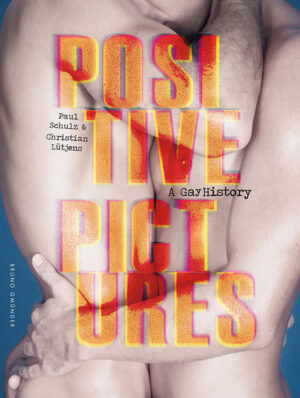 Positive Pictures: A Gay History