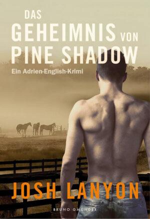 Das Geheimnis von Pine Shadow: Ein Adrien-English-Krimi