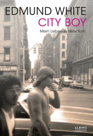 City Boy: Mein Leben in New York