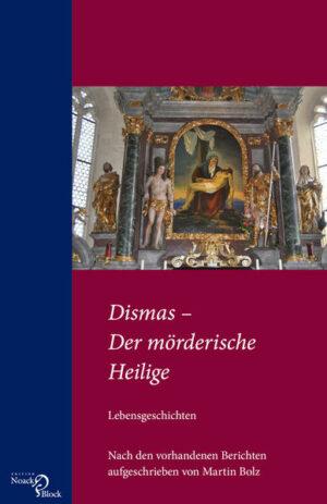 Dismas – Der mörderische Heilige