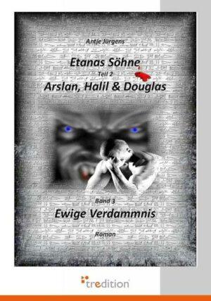 Etanas Söhne - Band 3 - Ewige Verdammnis