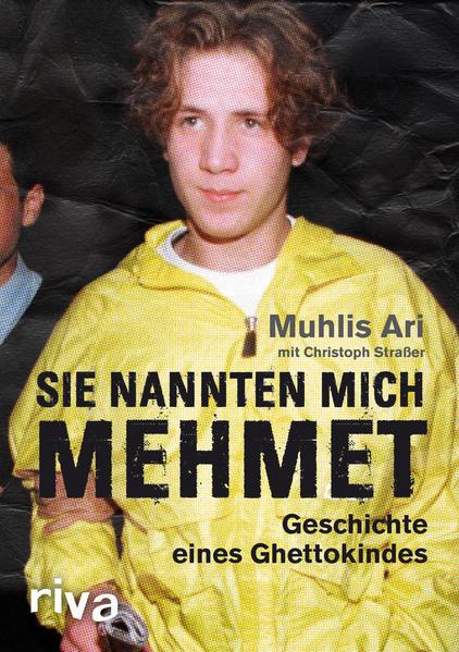 Sie nannten mich Mehmet: Geschichte eines Ghettokindes | Bundesamt für magische Wesen