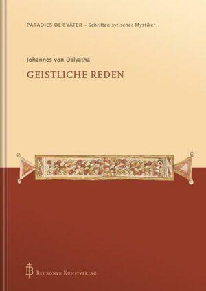 Johannes von Dalyatha - Geistliche Reden | Bundesamt für magische Wesen