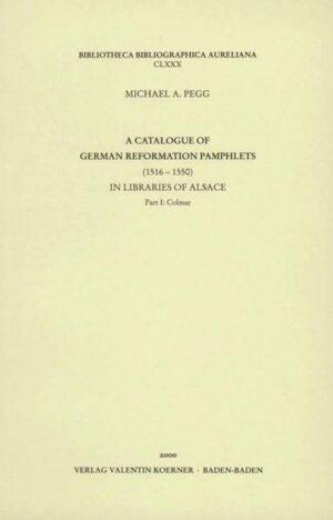 A Catalogue of German Reformation Pamphlets in Libraries of Alsace.   Bundesamt für magische Wesen