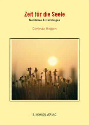 Zeit für die Seele Meditative Betrachtungen