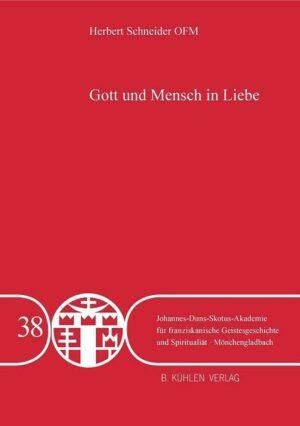 Gott und Mensch in Liebe - Band 38