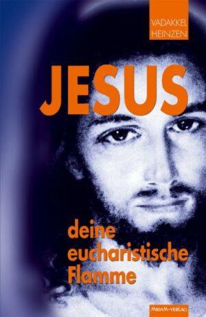 Jesus – deine eucharistische Flamme | Bundesamt für magische Wesen