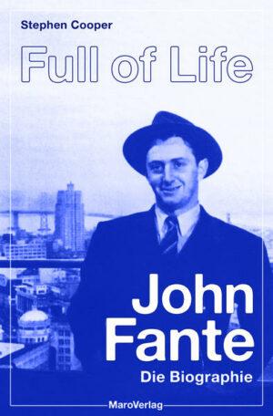 Full of Life John Fante. Die Biographie