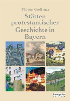 Stätten protestantischer Geschichte in Bayern   Bundesamt für magische Wesen
