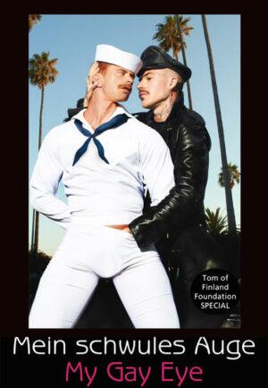 Mein schwules Auge: Das Jahrbuch der schwulen Erotik 14. Tom of Finland SPECIAL