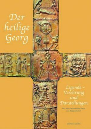 Der heilige Georg - Nr. 237 Legende, Verehrung und Darstellungen
