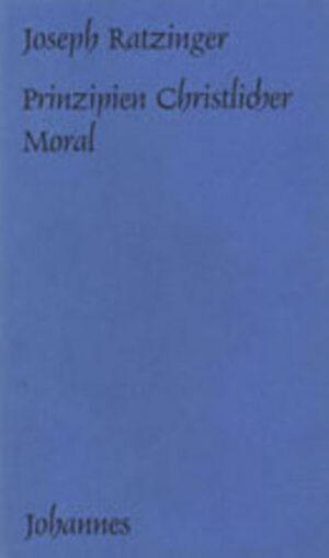 Prinzipien christlicher Moral