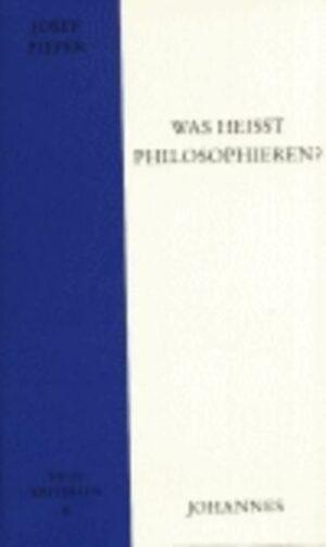Was heißt philosophieren?