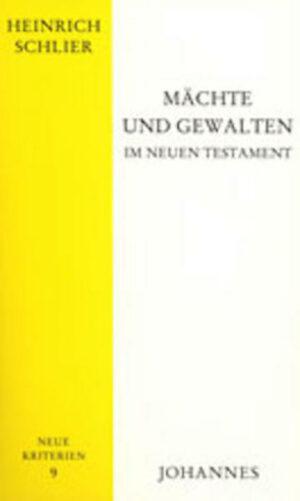 Mächte und Gewalten im Neuen Testament