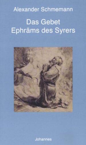 Das Gebet Ephräms des Syrers