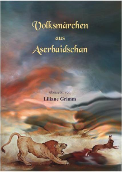 Volksmärchen aus Aserbaidschan   Bundesamt für magische Wesen