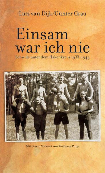 Einsam war ich nie: Schwule unter dem Hakenkreuz 1933-1945 | Bundesamt für magische Wesen