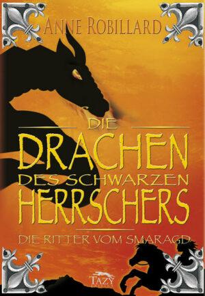 Die Ritter vom Smaragd / Die Drachen des Schwarzen Herrschers | Bundesamt für magische Wesen