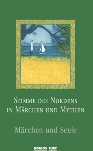 Stimme des Nordens in Märchen und Mythen - Märchen und Seele