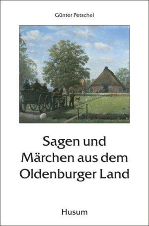 Sagen und Märchen aus dem Oldenburger Land | Bundesamt für magische Wesen