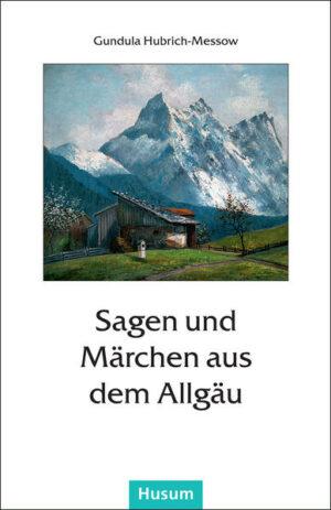 Sagen und Märchen aus dem Allgäu | Bundesamt für magische Wesen